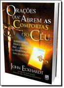 ORACOES QUE ABREM AS COMPORTAS DO CEU