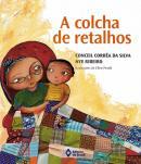 COLCHA DE RETALHOS, A - 2ª EDICAO
