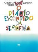 DIARIO ESCONDIDO DA SERAFINA, O - 4ª ED