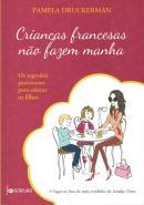 CRIANCAS FRANCESAS NAO FAZEM MANHA