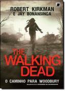 WALKING DEAD, THE - O CAMINHO PARA WOODBURY