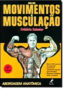 GUIA DOS MOVIMENTOS DE MUSCULACAO - 5ª ED