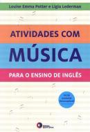 ATIVIDADES COM MUSICA PARA O ENSINO DE INGLES