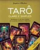 TARO CLARO E SIMPLES - APRENDA A LER AS CARTAS DE MANEIRA RAPIDA E PRATICA!