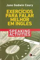 EXERCICIOS PARA FALAR MELHOR EM INGLES - SPEAKING ACTIVITIES