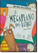 MEGAPLANO DO LOBO, O