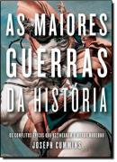 MAIORES GUERRAS DA HISTORIA, AS