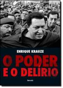 PODER E O DELIRIO, O