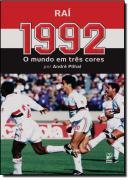 1992 - O MUNDO EM TRES CORES