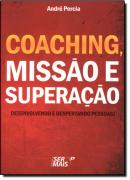 COACHING, MISSAO E SUPERACAO