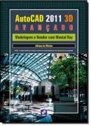 AUTOCAD 2013 3D AVANCADO - MODELAGEM E RENDER COM MENTAL RAY