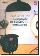 GUIA DEFINITIVO DE ILUMINACAO DE ESTUDIO PARA FOTOGRAFOS