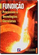 FUNDICAO - PROCESSOS E TECNOLOGIAS CORRELATAS