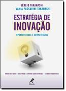 ESTRATEGIA DE INOVACAO - OPORTUNIDADES E COMPETENCIAS