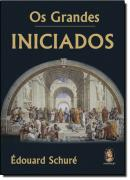 GRANDES INICIADOS. OS