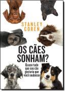 CAES SONHAM?, OS