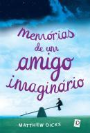 MEMORIAS DE UM AMIGO IMAGINARIO