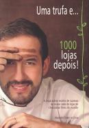 UMA TRUFA E... 1000 LOJAS DEPOIS!
