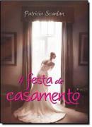 FESTA DE CASAMENTO, A