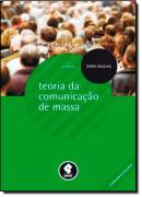 TEORIAS DA COMUNICACAO DE MASSA - 6º EDICAO