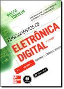 FUNDAMENTOS DE ELETRONICA DIGITAL - VOL.1 - 7º EDICAO
