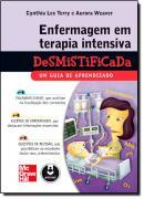 ENFERMAGEM EM TERAPIA INTENSIVA DESMISTIFICADA
