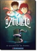AMULETO, O - VOL. 1 - O GUARDIAO DA PEDRA