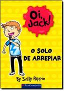 OI, JACK! - O SOLO DE ARREPIAR