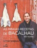 AS MINHAS RECEITAS DE BACALHAU - 500 RECEITAS
