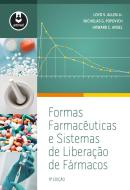 FORMAS FARMACEUTICAS E SISTEMAS DE LIBERACAO DE FARMACOS - 9º ED