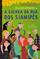 GUERRA DA RUA DOS SIAMIPES , A