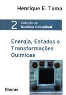 ENERGIA, ESTADOS E TRANSFORMACOES QUIMICAS - VOL. 2