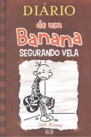 DIARIO DE UM BANANA - VOL. 7 - SEGURANDO VELA