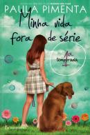 MINHA VIDA FORA DE SERIE - 1ª TEMPORADA