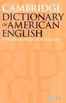 CAMBRIDGE DICTIONARY OF AMERICAN ENGLISH FOR SPEAKERS OF PORTUGUESE - 2ND ED