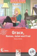 GRACE, ROMEO, JULIET AND FRED -WITH CD -BEGINNER
