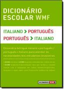 DICIONARIO ESCOLAR WMF - ITALIANO-PORTUGUES - PORTUGUES-ITALIANO