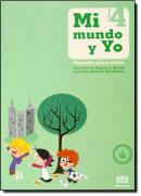 MI MUNDO Y YO 4º ANO - ESPANOL PARA NINOS