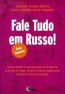 FALE TUDO EM RUSSO! INCLUI CD-AUDIO