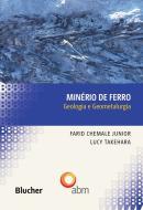 MINERIO DE FERRO - GEOLOGIA E GEOMETALURGIA