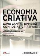 ECONOMIA CRIATIVA - COMO GANHAR DINHEIRO COM IDEIAS CRIATIVAS