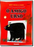 AMIGO URSO, O - 7º ED CONFORME A NOVA ORTOGRAFIA