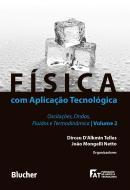 FISICA COM APLICACAO TECNOLOGICA - VOL 2