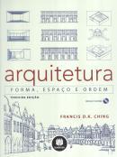 ARQUITETURA - FORMA, ESPACO E ORDEM - COM CD-ROM - 3º ED  - BMA - BOOKMAN (ARTMED)
