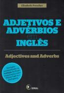 ADJETIVOS E ADVERBIOS EM INGLES