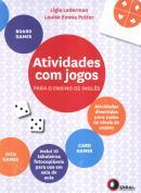 ATIVIDADES COM JOGOS PARA O ENSINO DE INGLES