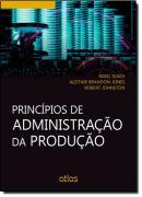 PRINCIPIOS DE ADMINISTRACAO DA PRODUCAO