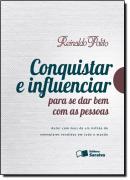 CONQUISTAR E INFLUENCIAR PARA SE DAR BEM COM AS PESSOAS
