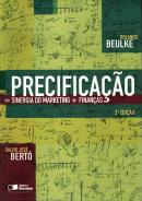 PRECIFICACAO - SINERGIA DO MARKETING - FINANCAS - 2ª EDICAO