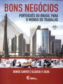 BONS NEGOCIOS - PORTUGUES DO BRASIL PARA O MUNDO DO TRABALHO + CD-AUDIO